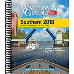 Waterway Guide 2018 - Southern - Florida / Gulf Coast to Texas