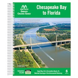 Maptech Embassy Cruising Guide: Chesapeake Bay to Florida - 6th Edition