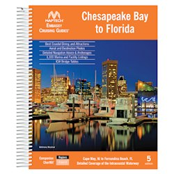 Maptech Embassy Cruising Guide: Chesapeake Bay to Florida - 5th Edition