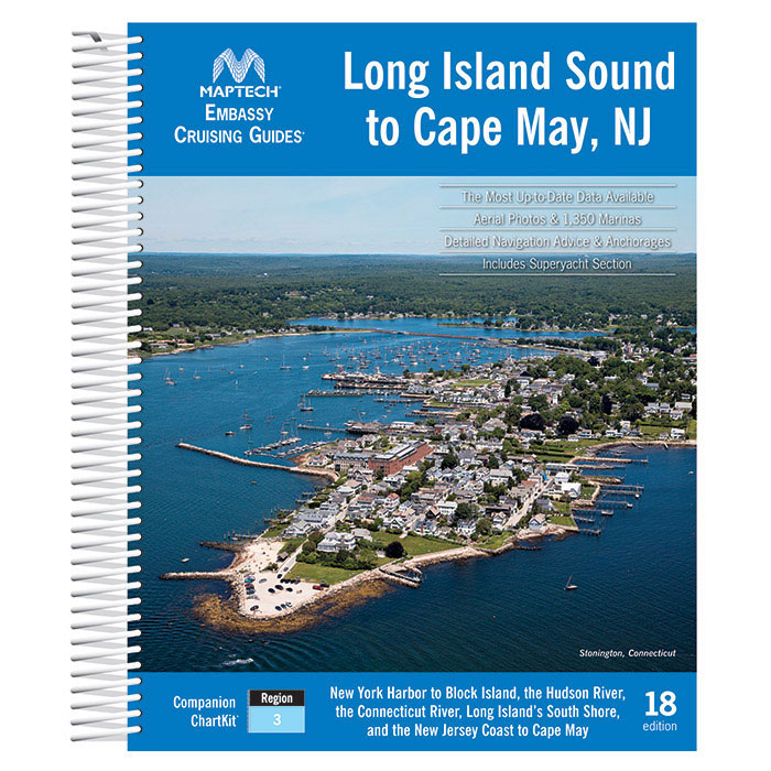 Maptech Embassy Cruising Guide: Long Island Sound - 18th Edition