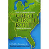 Guide to Planning & Cruising The Great Circle Route