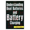 Understanding Boat Batteries & Battery Charging