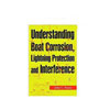 Understanding Boat Corrosion, Lightning Protection & Interference